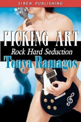 Picking Art (Rock Hard Seduction, #2)