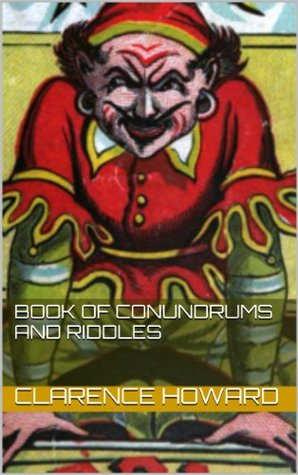 Howard's Book of Conundrums and Riddles