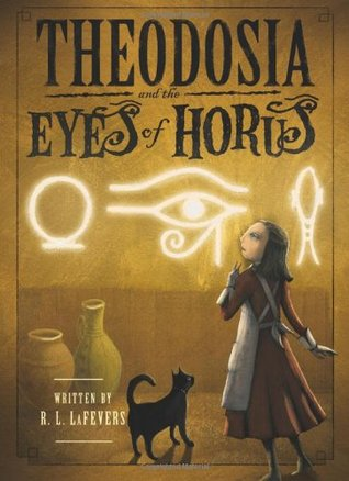 Theodosia and the Eyes of Horus (Theodosia Throckmorton, #3)
