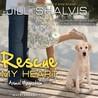 Rescue My Heart by Jill Shalvis