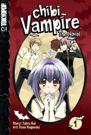 Chibi Vampire The Novel Volume 1 By Tohru Kai
