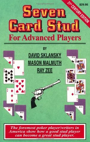 Seven-Card Stud for Advanced Players by David Sklansky