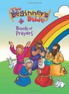 Beginner's Bible Book of Prayers by Kelly Pulley