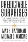 Predictable Surprises by Max H. Bazerman