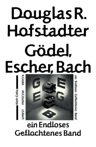 Godel, Escher, Bach: ein Endloses Geflochtenes Band