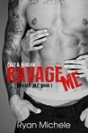 Ravage Me (Ravage MC, #1)