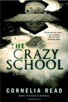 The Crazy School (Madeline Dare, #2)
