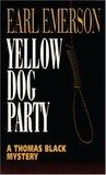 Yellow Dog Party (Thomas Black, #6)