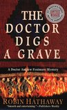 The Doctor Digs a Grave (Dr. Fenimore, #1)