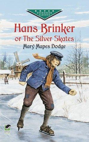 Hans Brinker or the Silver Skates (Dover Juvenile Classics)