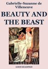 Beauty and the Beast by Gabrielle-Suzanne Barbot de...