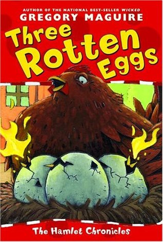 Three Rotten Eggs (The Hamlet Chronicles, #5)