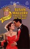 A Royal Baby on the Way (Royally Wed, #1)