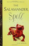 The Salamander Spell by E.D. Baker