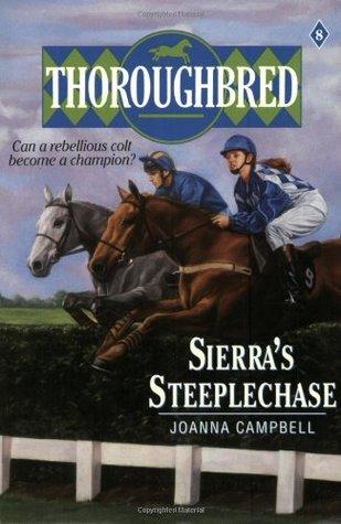 Sierra's Steeplechase (Thoroughbred, #8)