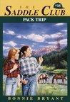 Pack Trip (Saddle Club, #18)