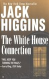 The White House Connection (Sean Dillon, #7)