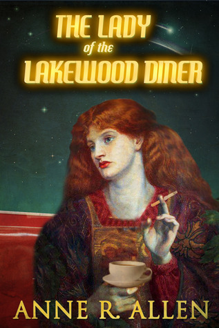 The Lady of the Lakewood Diner by Anne R. Allen