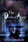 The Darkest Angel by M.W. Russell