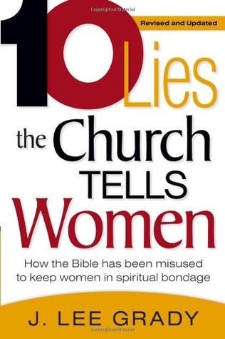 ten-lies-the-church-tells-women-how-the-bible-has-been-misused-to-keep-women-in-spiritual-bondage