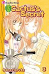 Cactus's Secret, Vol. 03 by Nana Haruta