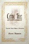 Celtic Tree Mysteries by Steve Blamires