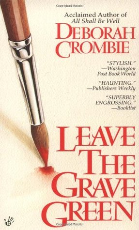 Leave the Grave Green (Duncan Kincaid & Gemma James, #3)