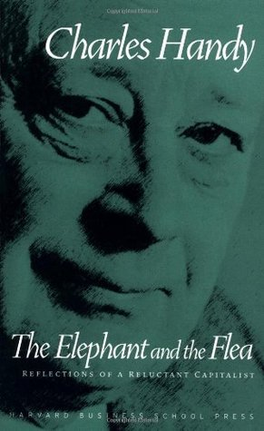 The Elephant and the Flea: Reflections of a Reluctant Capitalist