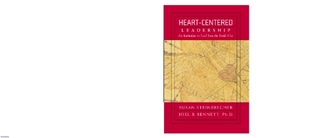 Heart-Centered Leadership: An Invitation to Lead from the Outside in