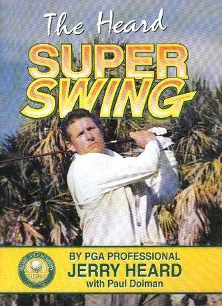 The Heard Super Swing