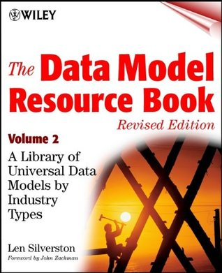 The Data Model Resource Book, Volume 2: A Library of Universal Data Models by Industry Types