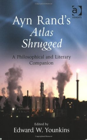 ayn-rand-s-atlas-shrugged-a-philosophical-and-literary-companion