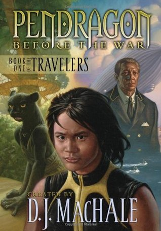 Pendragon Before the War (Book One of the Travelers)