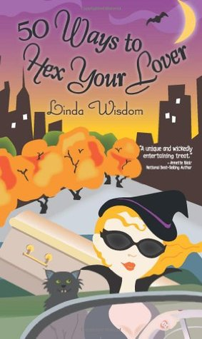 Book Review: Linda Wisdom's 50 Ways to Hex Your Lover