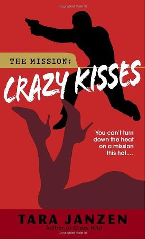 Crazy Kisses (Steele Street, #4)