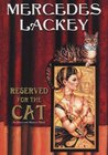 Reserved for the Cat (Elemental Masters, #5)