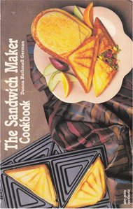the sandwich maker cookbook by donna rathmell german
