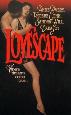 Lovescape by Anne Avery