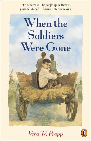 When the Soldiers Were Gone by Vera W. Propp