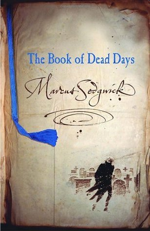 The Book of Dead Days (Book of Dead Days, #1)