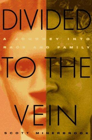 Ebook para descargar inmediatamente Divided To The Vein: A Journey into Race and Family