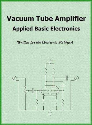 Vacuum Tube Amplifier Applied Basic Electronics