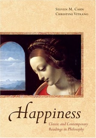 Happiness: Classic and Contemporary Readings in Philosophy (ePUB)