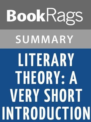 Literary Theory: A Very Short Introduction by Jonathan Culler l Summary & Study Guide