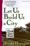 Let Us Build Us A City: Eleven Lost Towns