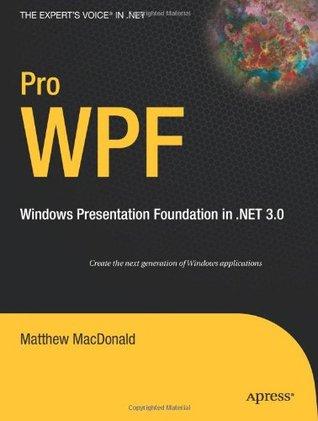 Pro WPF: Windows Presentation Foundation in .NET 3.0 FB2 EPUB 978-1590597828