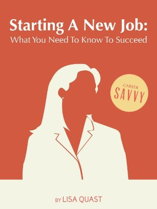 starting-a-new-job-what-you-need-to-know-to-succeed-career-savvy