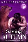 Saving Autumn (The Spirit Shifters, #2)