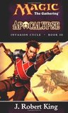 Apocalypse (Magic: The Gathering: Invasion Cycle, #3)