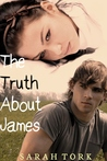 The Truth About James by Sarah Tork